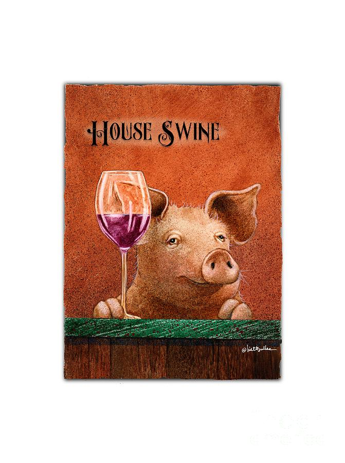 Will Bullas Painting - House Swine... by Will Bullas