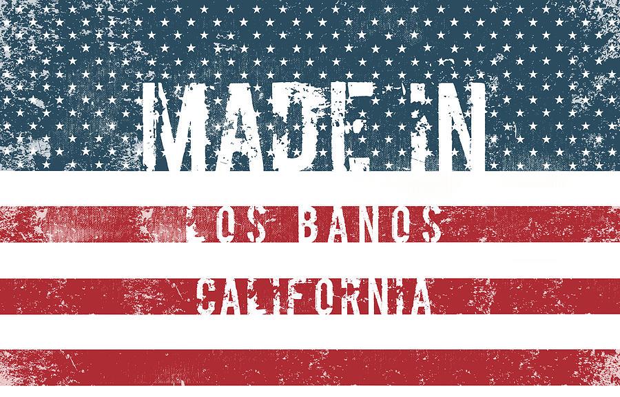 Banos Online.Made In Los Banos California
