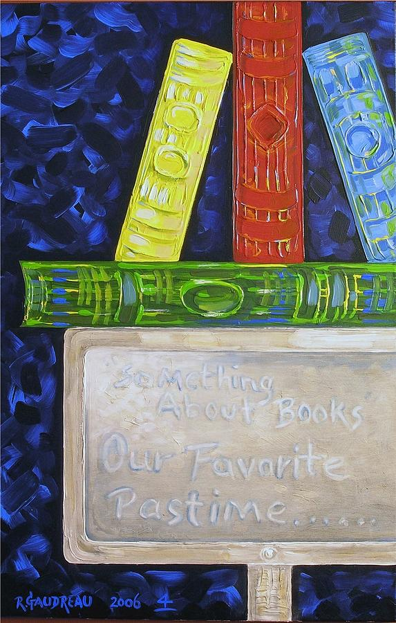 Abstract Expressionism Painting - 4 Books by Robert Gaudreau