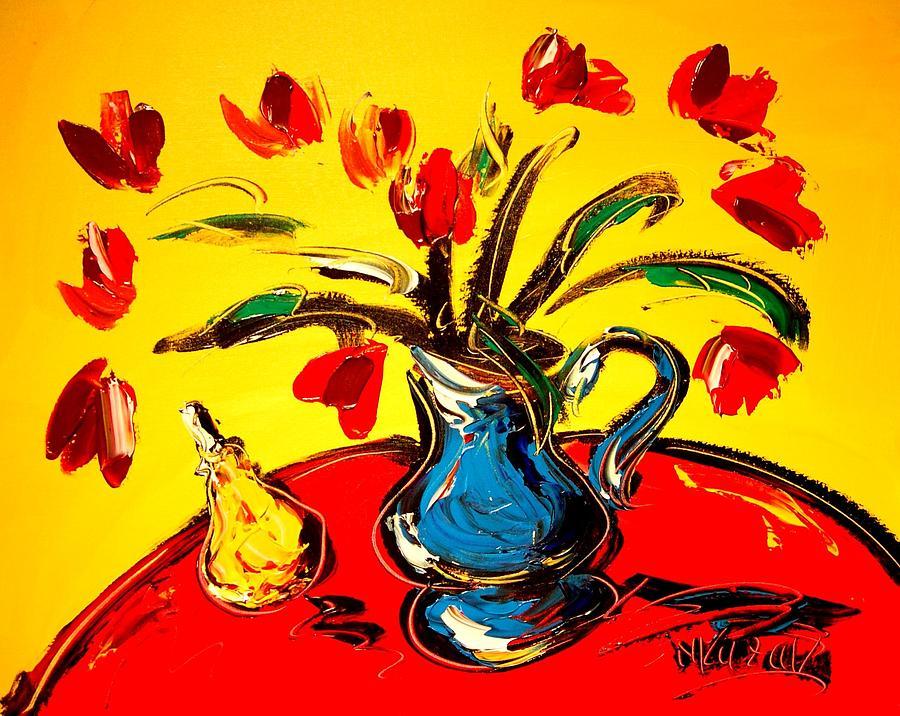 Tulips Painting by Mark Kazav