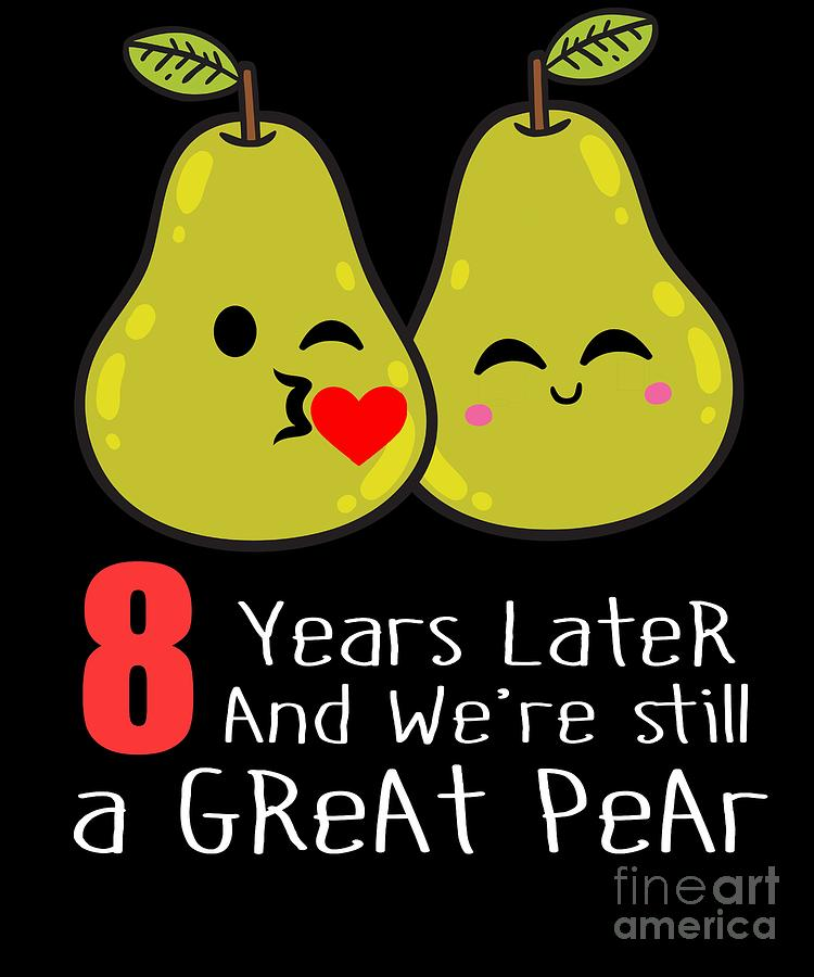 8th Wedding Anniversary.8th Wedding Anniversary Funny Pear Couple Gift