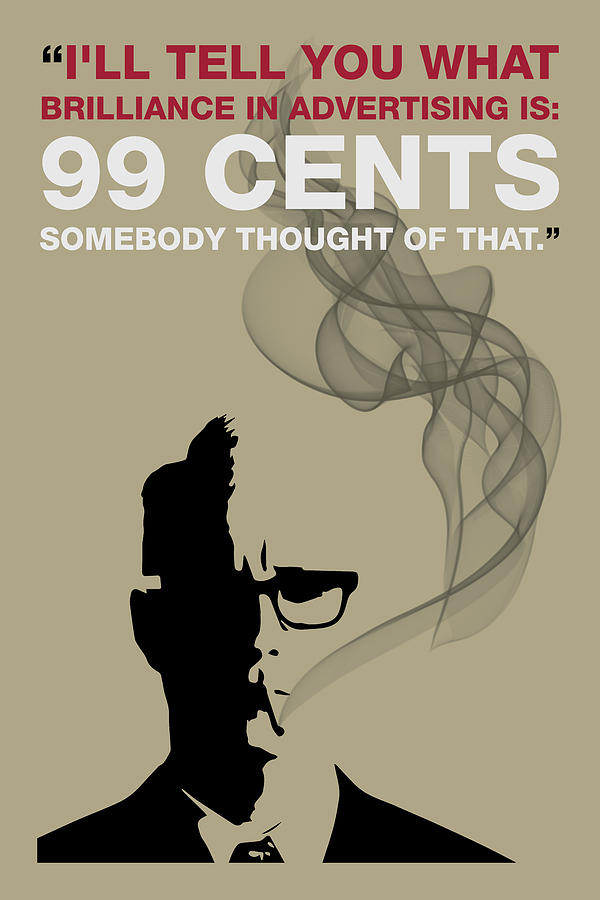99 Cents - Mad Men Poster Roger Sterling Quote by Beautify My Walls
