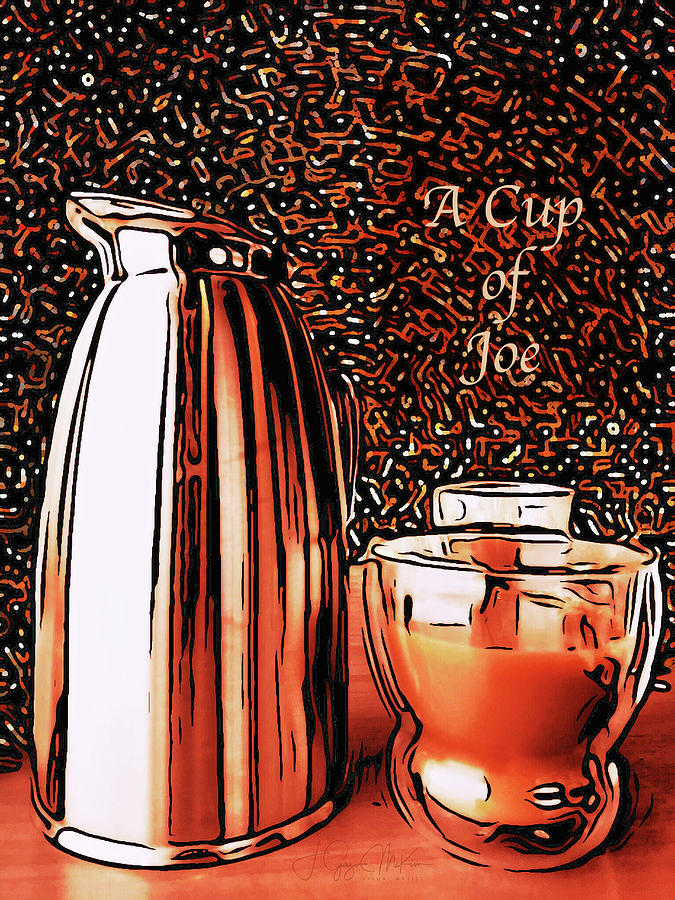 A Cup Of Joe Digital Art