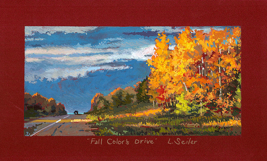 Landscape Painting - A Fall Colors Drive by Larry Seiler