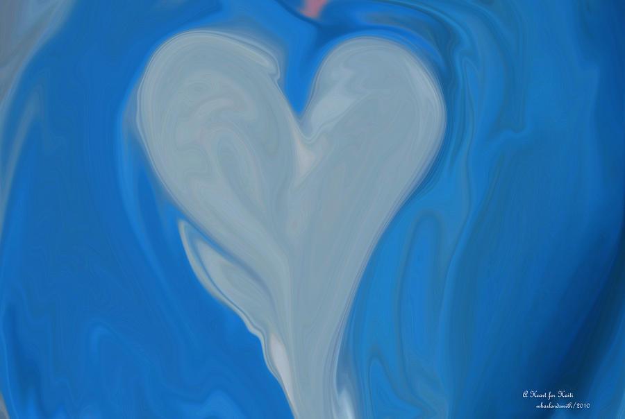 Fundraising Digital Art - A Heart For Haiti by Michelle  BarlondSmith