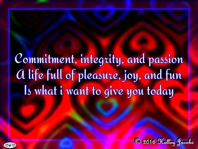 Commitment Photograph - A Life Of Pleasure by Holley Jacobs