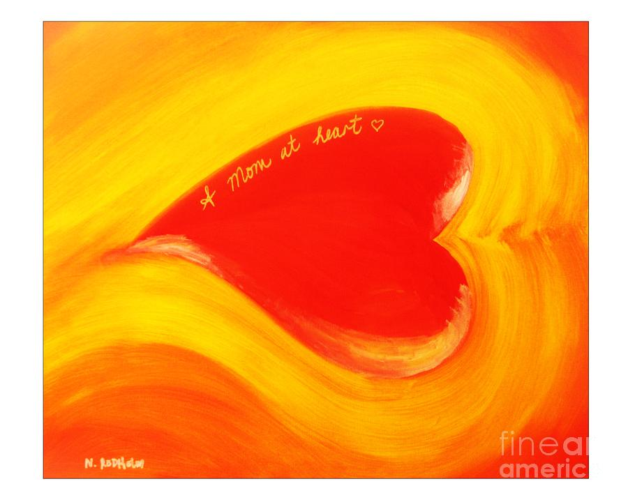 Hearts Painting - A Mom At Heart by Nathan Rodholm