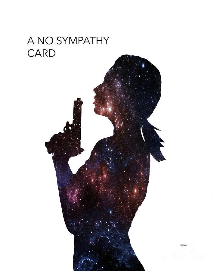 Women Photograph - A No Sympathy Card  by Steven Digman