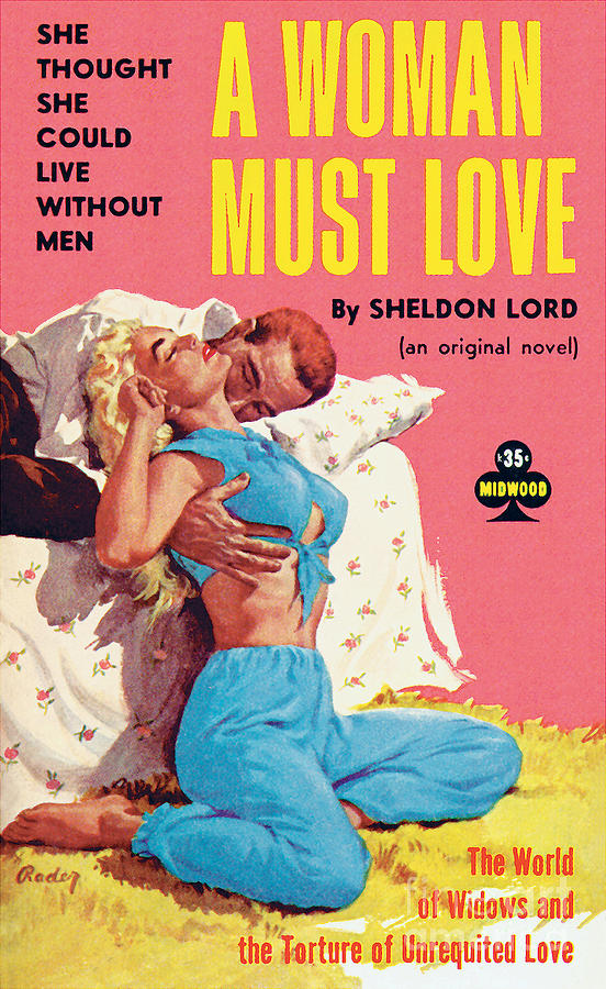 A WOMAN MUST LOVE by Paul Rader