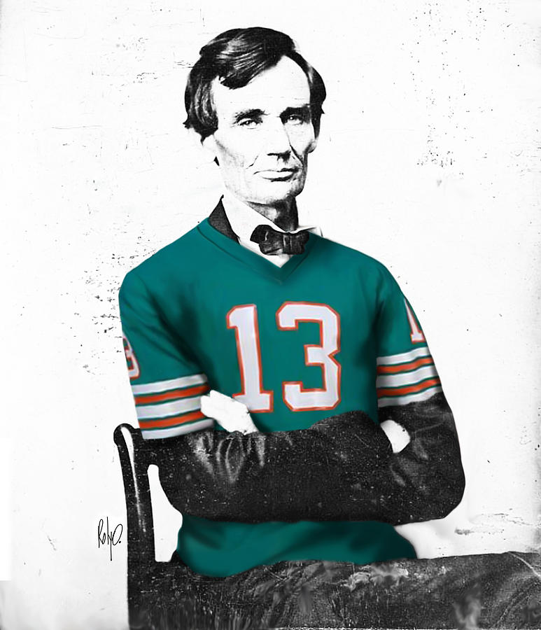 Football Drawings Digital Art - Abe Lincoln In A Dan Marino Miami Dolphins Jersey by Roly O