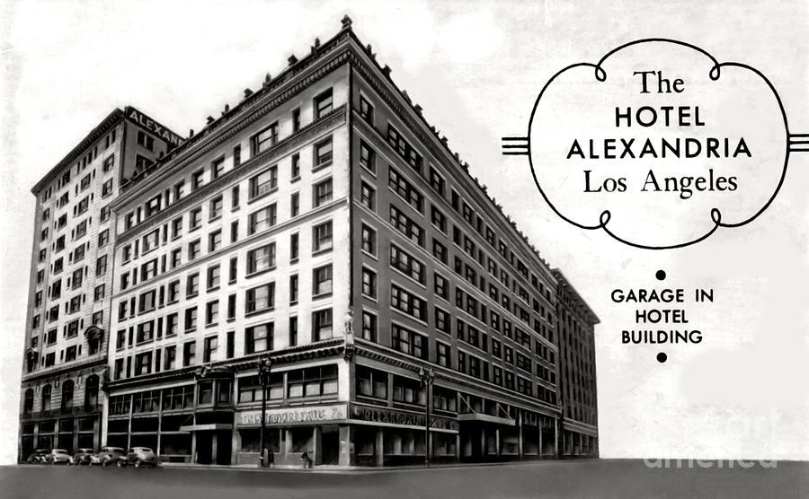 Alexandria Photograph - Alexandria Hotel 1940s by Sad Hill - Bizarre Los Angeles Archive