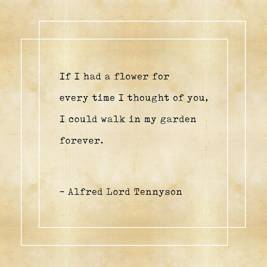 Alfred Lord Tennyson Quote - Literary Quotes - Book Lover Gifts - Typewriter Quotes Mixed Media