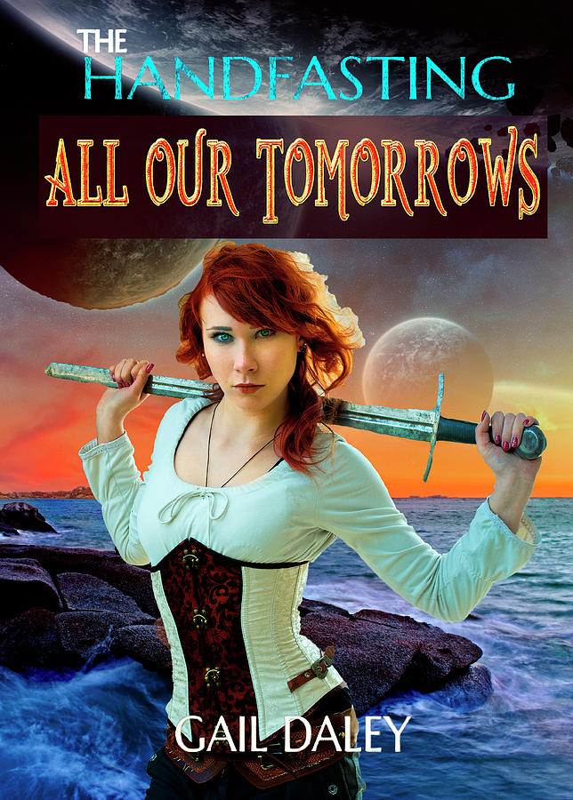 All Our Tomorrows by Gail Daley