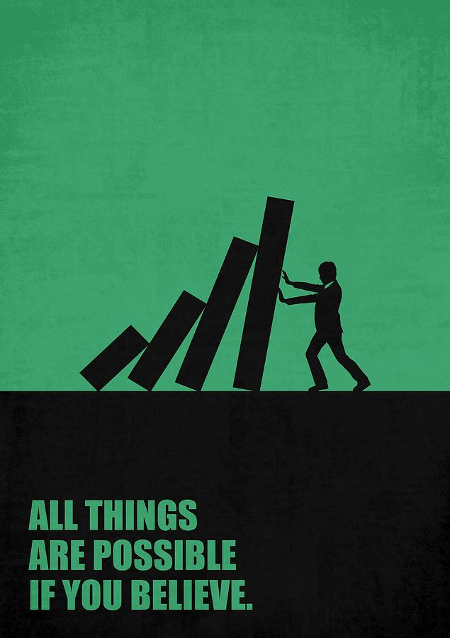 All Things Are Possible If You Believe Business Quotes Poster