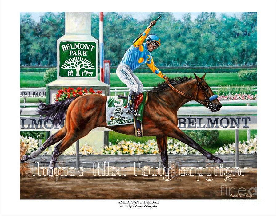 Official Painting - Official American Pharoah Signed Print by Thomas Allen Pauly