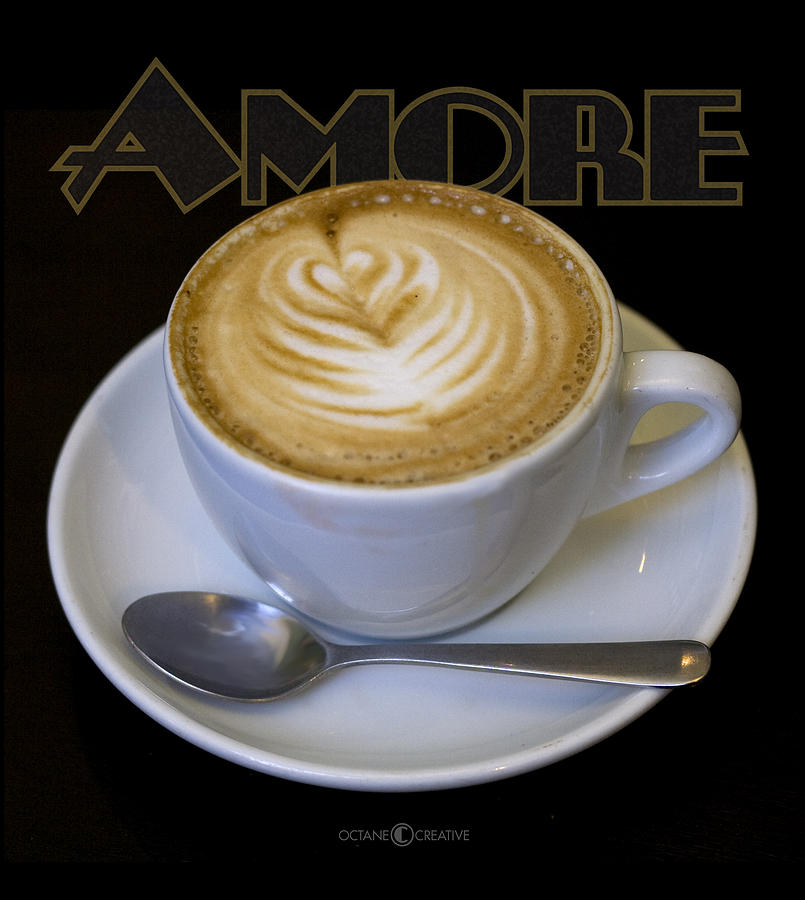 Coffee Photograph - Amore Poster by Tim Nyberg