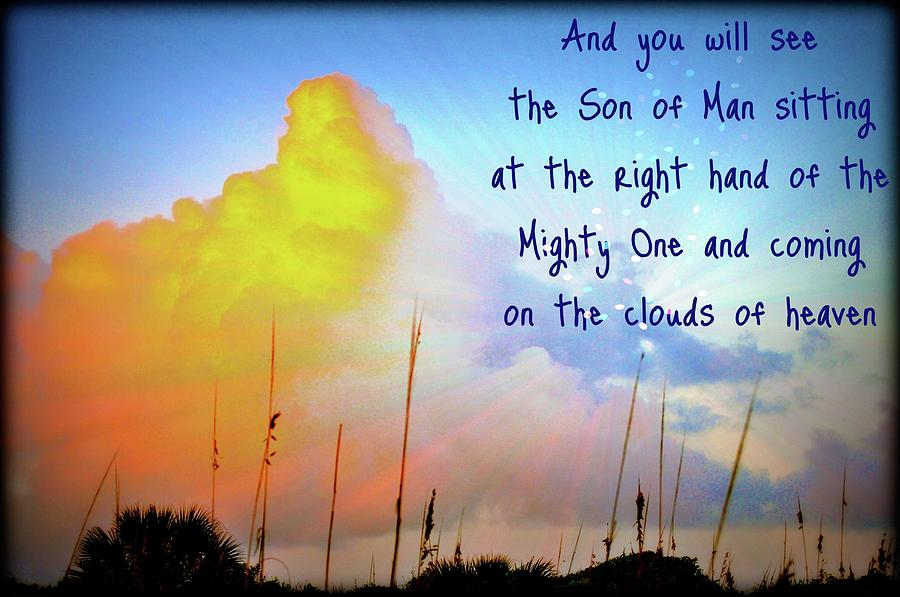 Mark Photograph - And You Will See The Son Of Man by Laura Ogrodnik
