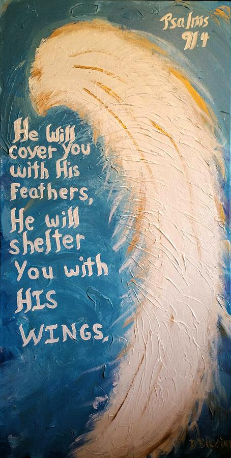 Angel Wing Psalms 91 4 Painting By Diann Blevins