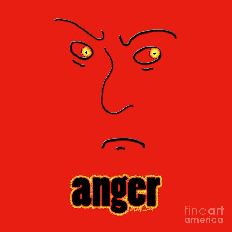 Anger Digital Art - Anger by Methune Hively