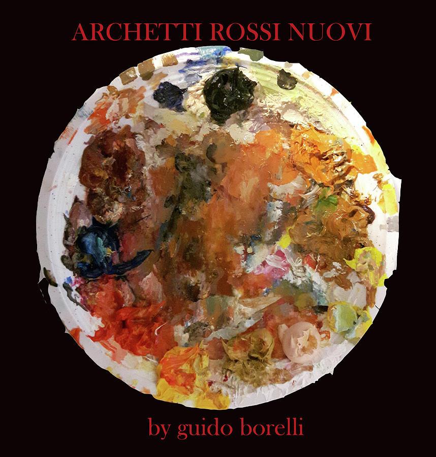 Palette Sculpture - Archetti Rossi Nuovi by Guido Borelli