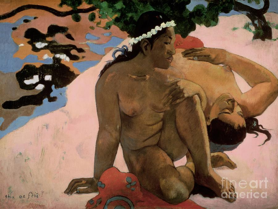 Aha Painting - Are You Jealous by Paul Gauguin