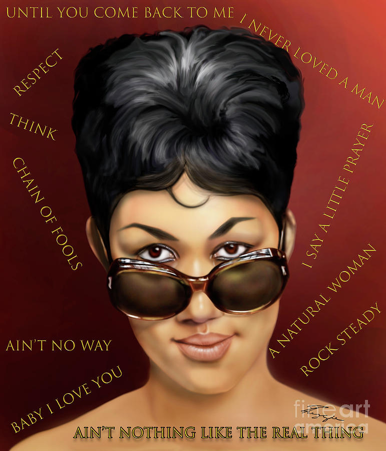 Aretha Franklin Ain't Nothing Like The Real Thing by Reggie Duffie