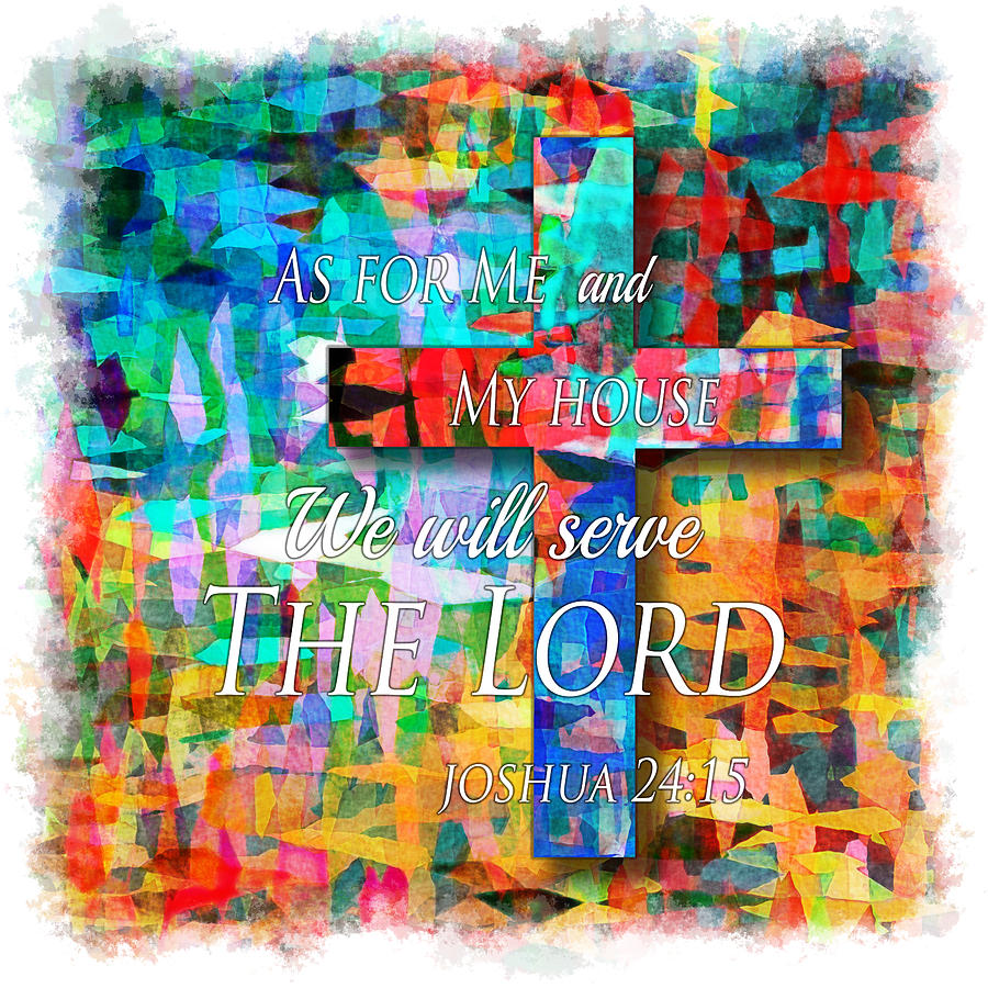 Bible Digital Art - As For Me And My House - Watercolor Edge by Kim Groseclose