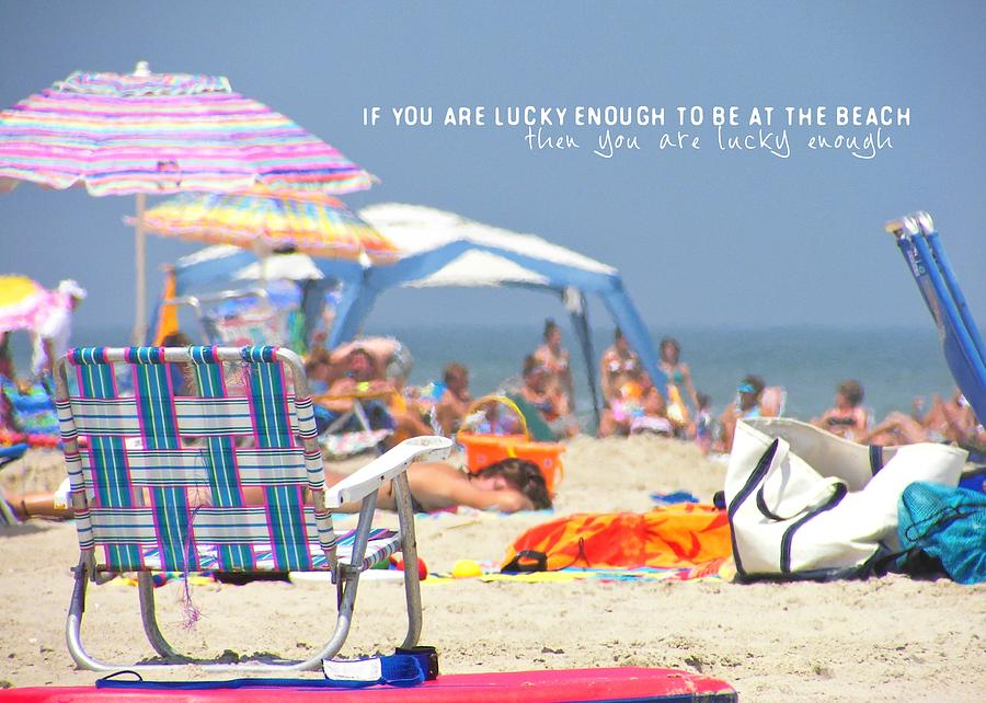 Beach Photograph - At The Beach Quote by JAMART Photography
