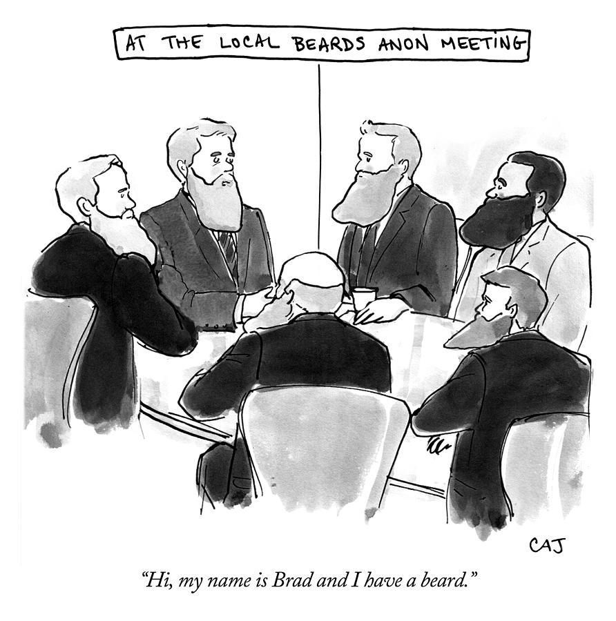 At the Local Beards Anon Meeting Drawing by Carolita Johnson