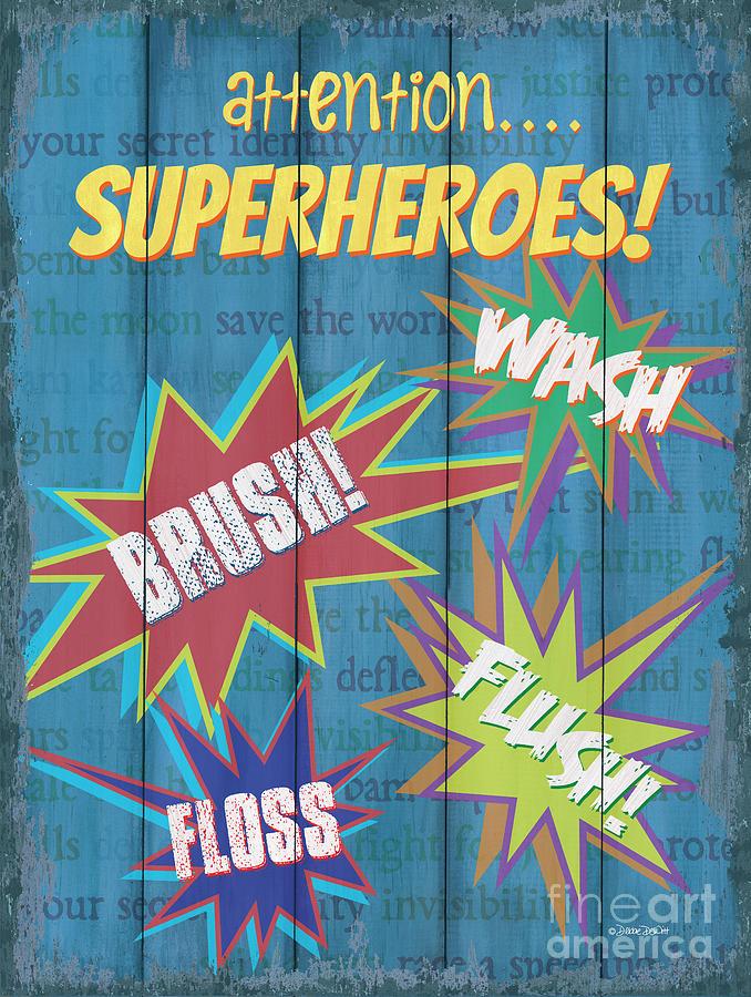 Superhero Painting - Attention Superheroes by Debbie DeWitt