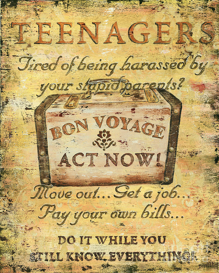 Distressed Painting - Attention Teenagers by Debbie DeWitt