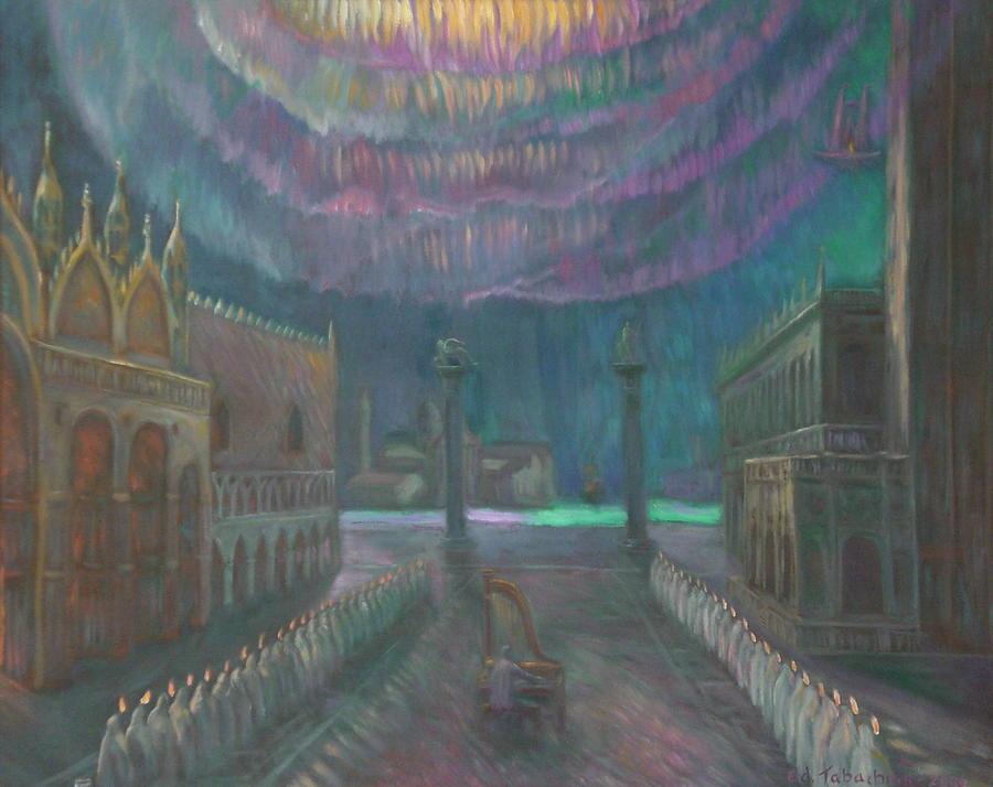 Mystery Painting - Aurora Borealis At St. Mark Square. by Edward Tabachnik