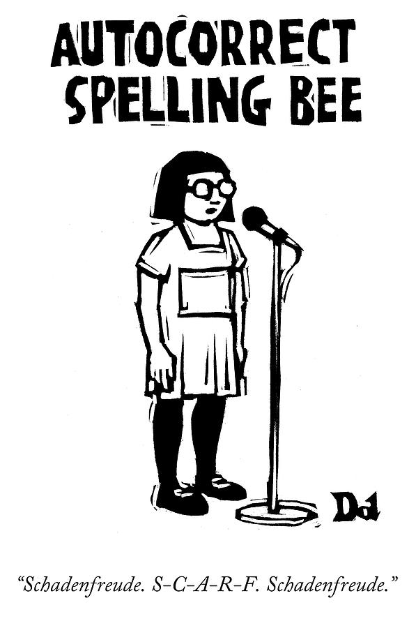 Autocorrect Drawing - Autocorrect Spelling Bee by Drew Dernavich