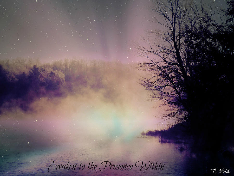 Awaken to the Presence Within by Catherine Asoka Void