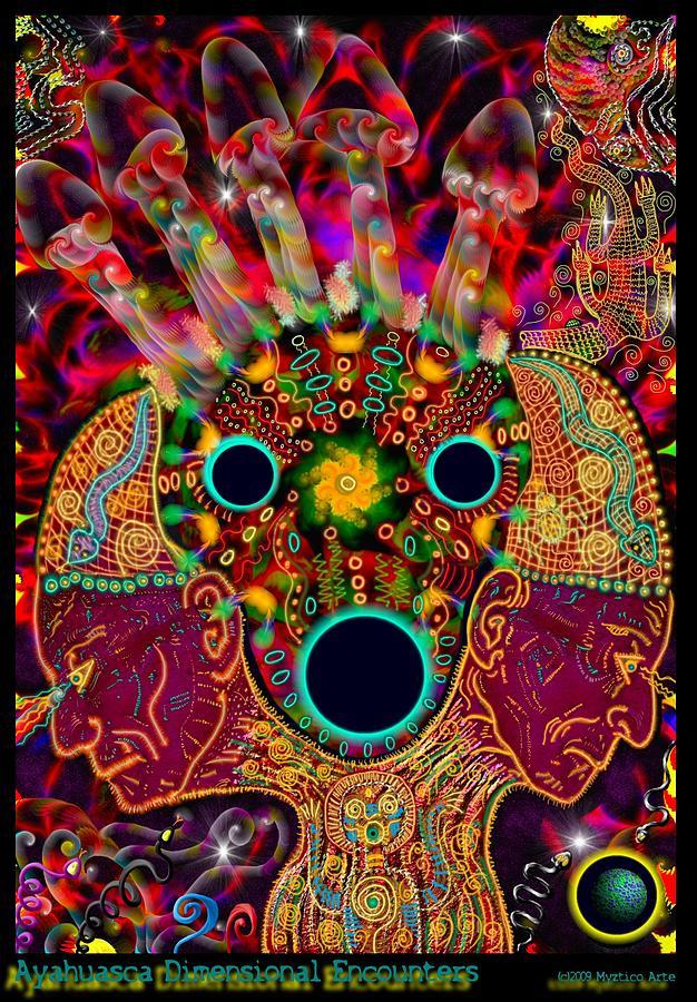 Ayahuasca Mixed Media - Ayahuasca Dimensional Encounter by Myztico Campo