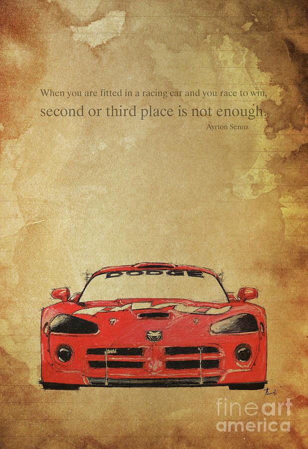 Ayrton Senna Inspirational Quote And Original Red Dodge Viper Handmade Portrait