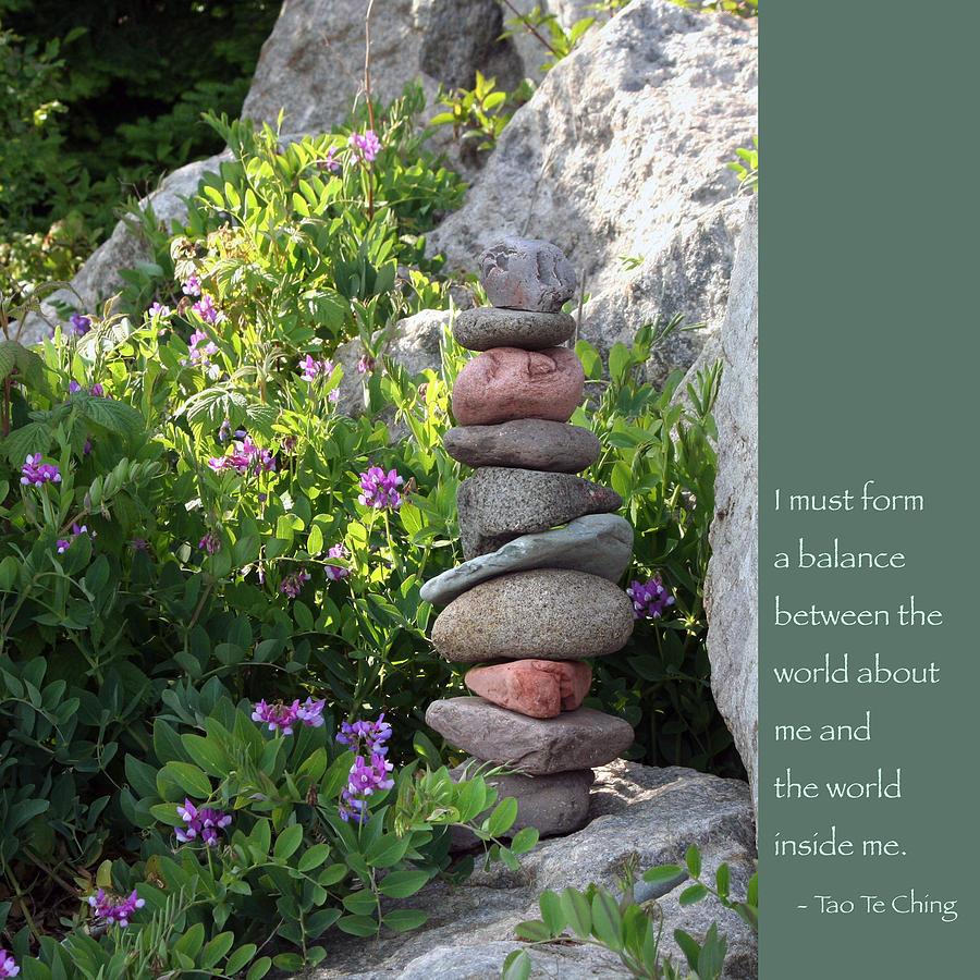 Zen Rocks Photograph - Balancing Stones With Tao Quote by Heidi Hermes