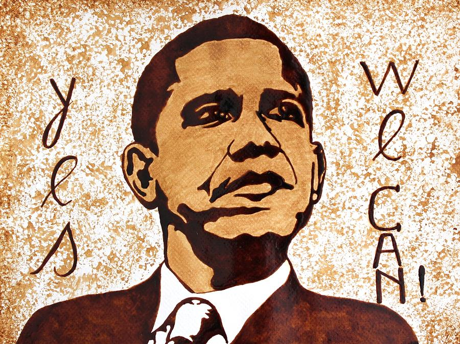 Barack Obama Words Of Wisdom Coffee Painting Painting by Georgeta  Blanaru