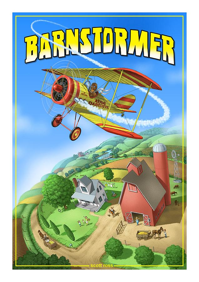 Barnstormer by Scott Ross