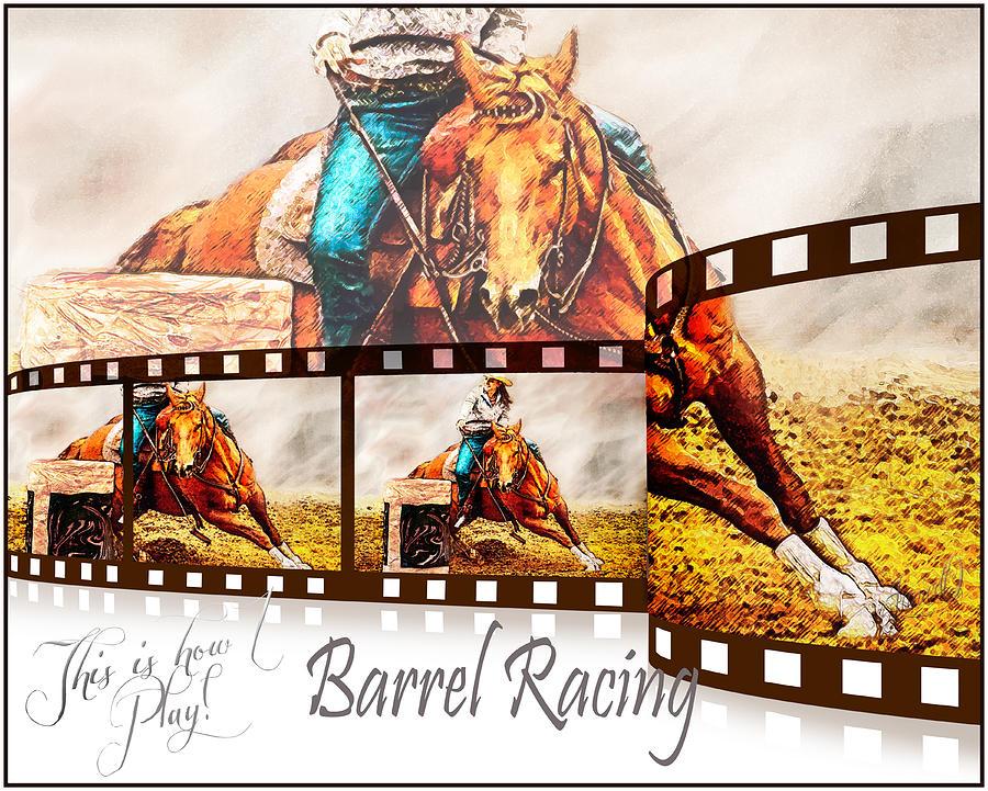 Collage Digital Art - Barrel Racing by Janice OConnor