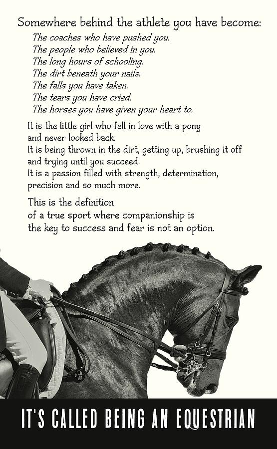 Horse Photograph - Be Equestrian Quote by JAMART Photography
