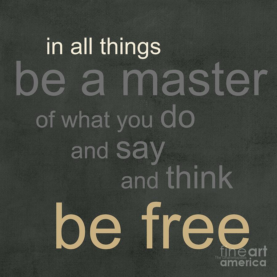 Buddha Mixed Media - Be Free by Linda Woods
