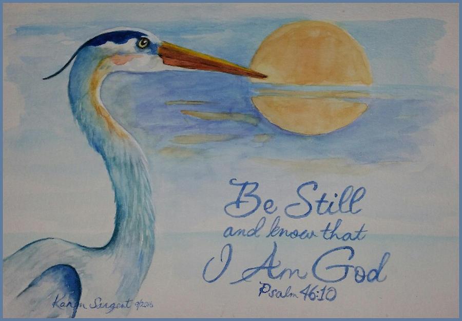 God Painting - Be Still by Karan Sargent