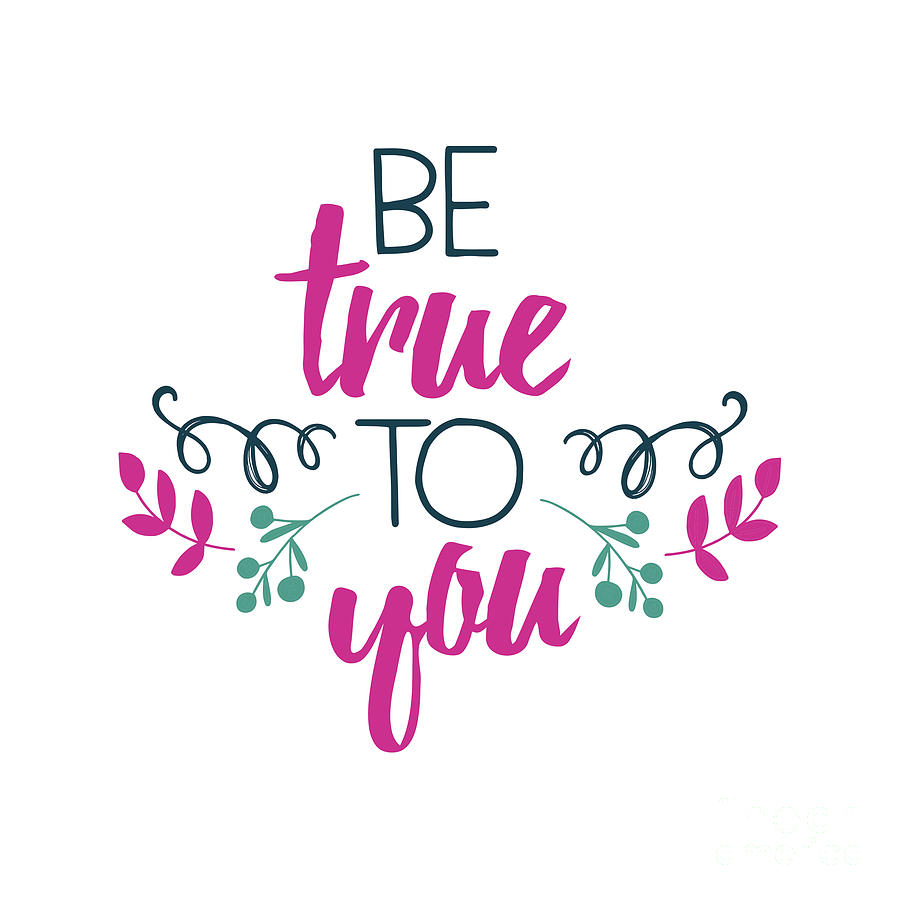 Be True To You by Laura Kinker
