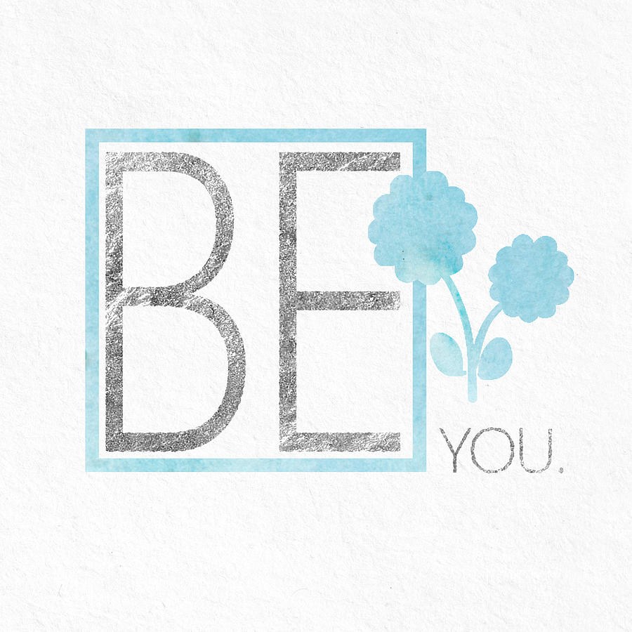 Be You Silver Digital Art