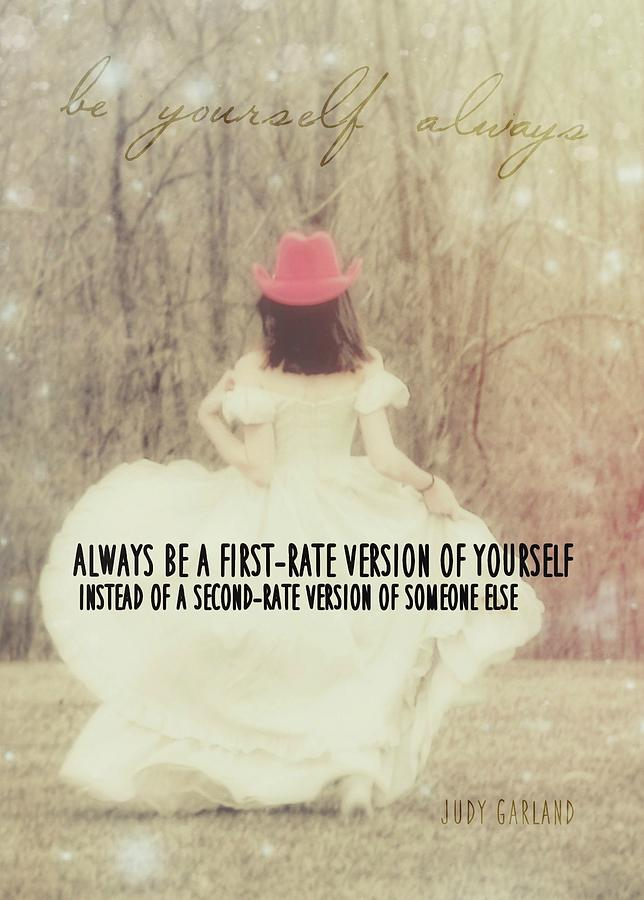 Girl Photograph - Be Yourself Quote by JAMART Photography