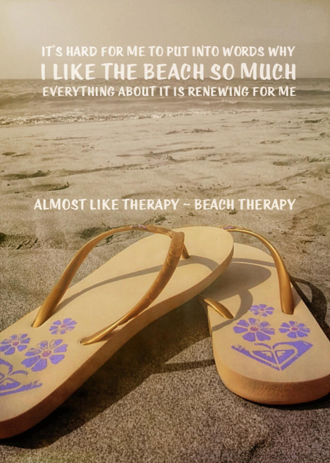 Beach Photograph - Beach Therapy Quote by JAMART Photography