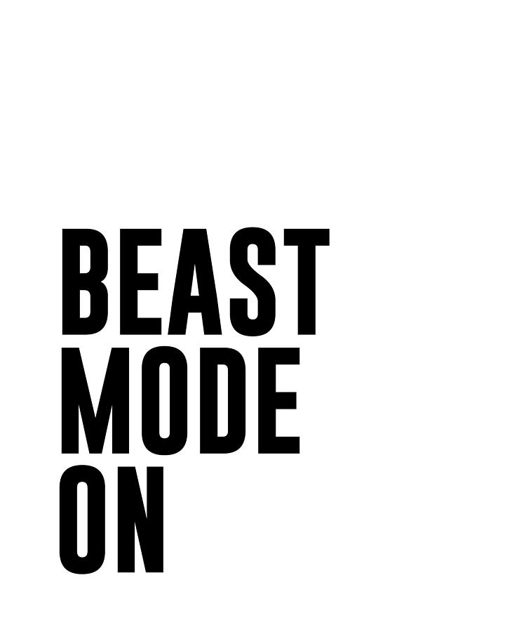 Beast Mode On - Gym Quotes 1 - Minimalist Print - Typography - Quote Poster