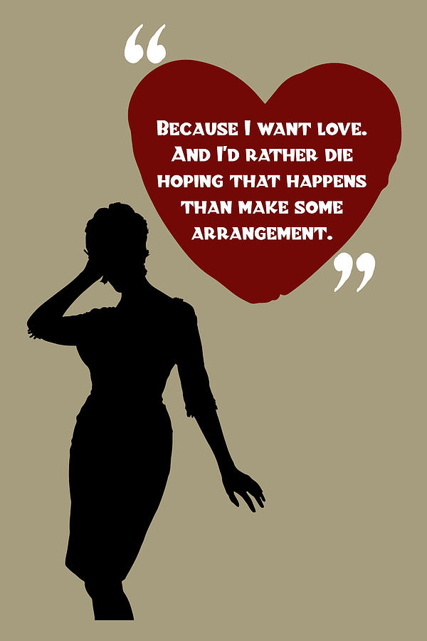 Because I Want Love - Mad Men Poster Joan Holloway Harris Quote by Beautify My Walls
