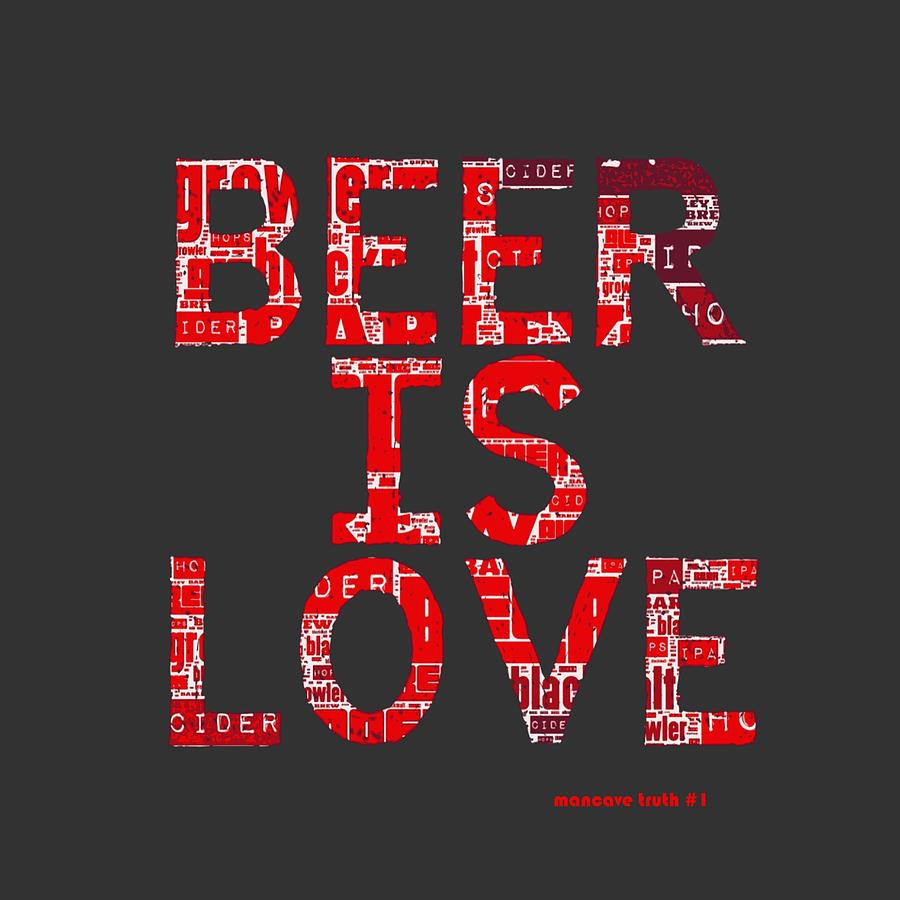 Brandi Fitzgerald Digital Art - Beer Is Love by Brandi Fitzgerald